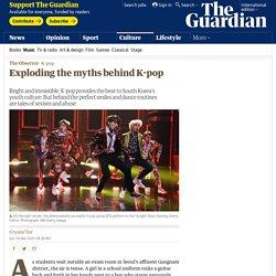 Exploding the myths behind K-pop