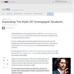 Exploding The Myth Of 'Unengaged' Students : NPR Ed