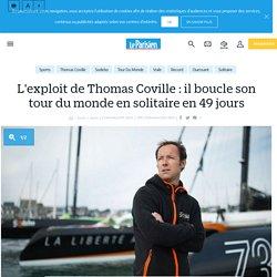 L'exploit de Thomas Coville : il boucle son tour du monde en solitaire en 49 jours - Le Parisien