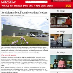LA DEPECHE 21/11/13 Exploitants bio, l'avenir est dans le Gers
