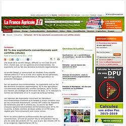 FRANCE AGRICOLE 29/05/13 Certiphyto - 82 % des exploitants conventionnels sont certifiés (étude)