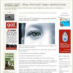 Il faut agir contre l'exploitation sexuelle des enfants (Claire Brisset, Le Monde) : GHOST DOG - Blog végan abolitionniste & féministe