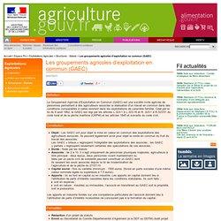 Les groupements agricoles d'exploitation en commun (GAEC)