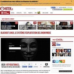 Blackout Linux, le système d'exploitation des Anonymous