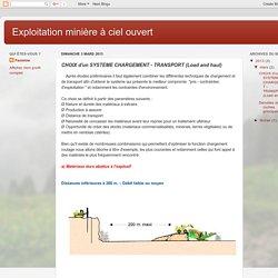 Exploitation minière à ciel ouvert: CHOIX d'un SYSTEME CHARGEMENT - TRANSPORT (Load and haul)