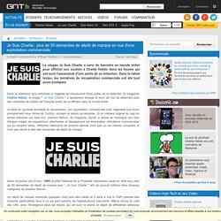 Je Suis Charlie : plus de 50 demandes de dépôt de marque - génération-nt