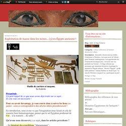 Exploitation de masse dans les mines... (3) en Égypte ancienne !