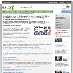 Exploitation et prêt de l'exposition anniversaire des 60 ans des TAAF Escales au bout du monde aux médiathèques, écoles et établissements scolaires