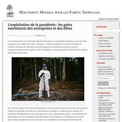 L'exploitation de la pandémie : les gains exorbitants des entreprises et des élites
