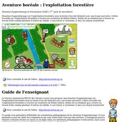Aventure boréale l'exploitation forestière