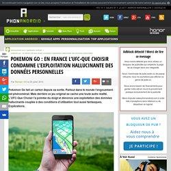 Pokemon Go : en France l'UFC-Que Choisir condamne l'exploitation hallucinante des données personnelles