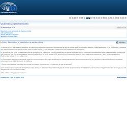 PARLEMENT EUROPEEN - Réponse à question E-007167-16 Exploitation et importation du gaz de schiste