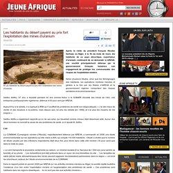 Les habitants du désert payent au prix fort l'exploitation des mines d'uranium