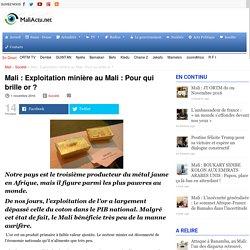 Exploitation minière au Mali : Pour qui brille or ?