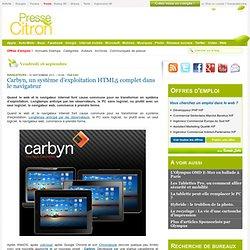 Carbyn, un système d'exploitation HTML5 complet dans le navigateur