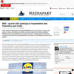 BDS : quand LIDL participe à l'exploitation des Palestiens par Israël