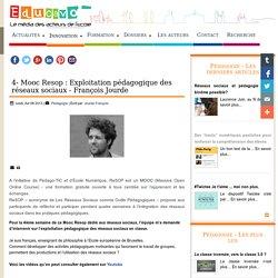 4- Mooc Resop : Exploitation pédagogique des réseaux sociaux - François Jourde