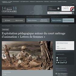 Exploitation pédagogique autour du court métrage d'animation « Lettres de femmes »