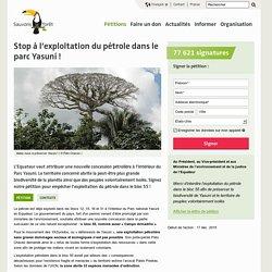 Stop à l'exploitation du pétrole dans le parc Yasuní