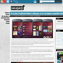 Un système d'exploitation Ubuntu va débarquer sur les smartphones compatibles Android