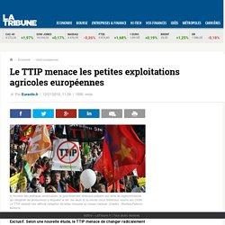 Le TTIP menace les petites exploitations agricoles européennes