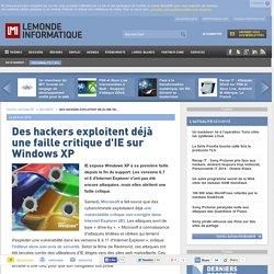 Des hackers exploitent déjà une faille critique d'IE sur Windows XP