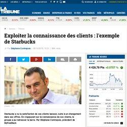 Exploiter la connaissance des clients: l'exemple de Starbucks