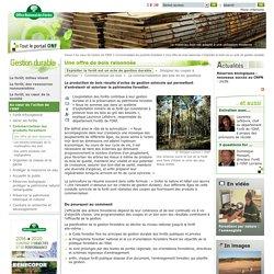 Exploiter la forêt est un acte de gestion durable