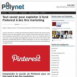 Tout savoir pour exploiter à fond Pinterest à des fins marketing
