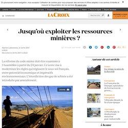 Jusqu'où exploiter les ressources minières ? - La Croix