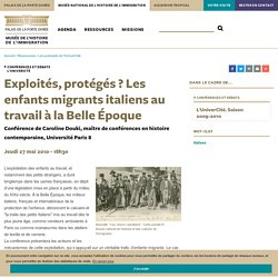 Exploités, protégés ? Les enfants migrants italiens au travail à la Belle Époque