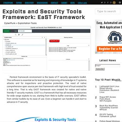 Exploits and Security Tools Framework: EaST Framework