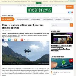 VIDEO - Hexo+ : le drone ultime pour filmer ses exploits sportifs