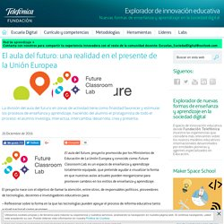 El aula del futuro: una realidad en el presente de la Unión Europea - Explorador de innovación educativa - Fundación Telefónica