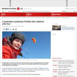 L'explorateur québécois Frédéric Dion atteint le pôle Sud