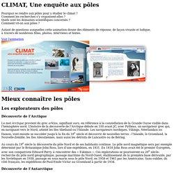 Les explorateurs des pôles - CLIMAT, une enquête aux pôles - CNRS - sagascience