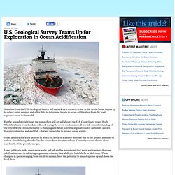 U.S. Geological Survey Teams Up for Exploration in Ocean Acidification