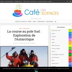 La course au pole Sud : Exploration de l'Antarctique