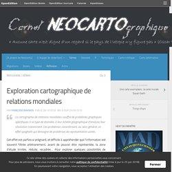 Exploration cartographique de relations mondiales