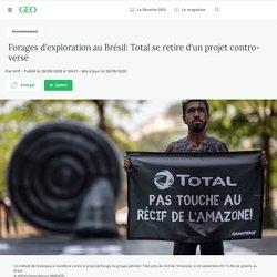 Forages d'exploration au Brésil: Total se retire d'un projet controversé Par AFP - Publié le 28/09/2020 à 10h31 - Mis à jour le 28/09/2020