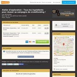 Atelier d'exploration : Tous les ingrédients pour réussir sa campagne de crowdfunding !- Eventbrite