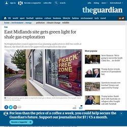 East Midlands site gets green light for shale gas exploration
