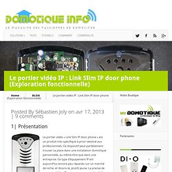 Le portier vidéo IP : Link Slim IP door phone (Exploration fonctionnelle)