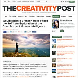 Would Richard Branson Have Failed the SAT?: An Exploration of the Complexity of Human Intelligence