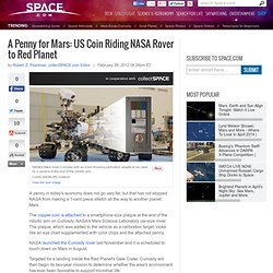 A Penny for Mars: US Coin Riding NASA Rover to Red Planet | Mars Exploration & Mars Penny, Coins in Space | NASA Mars Science Laboratory Mission & Curiosity Rover | Space.com