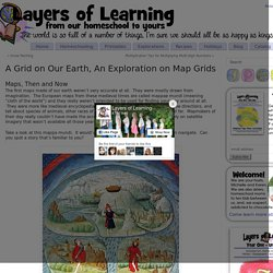 A Grid on Our Earth - An Exploration on Map Grids, Layers of Learning