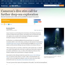 Cameron dive stirs call for more exploration - Technology & science - Science - OurAmazingPlanet