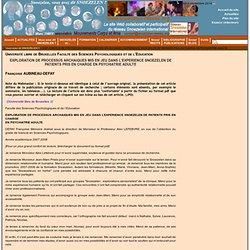 ..: www.snoezelen-reseau.org [EXPLORATION DE PROCESSUS ARCHAIQUES MIS EN JEU DANS L'EXPERIENCE SNOEZELEN DE PATIENTS PRIS EN CHARGE EN PSYCHIATRIE ADULTE] :..