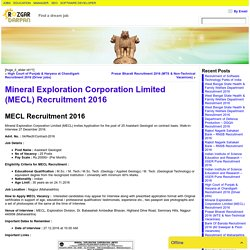 Mineral Exploration Corporation Limited (MECL) Recruitment 2016- Rozgardarpan