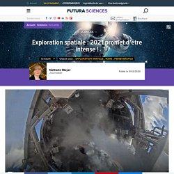 Exploration spatiale : 2021 promet d'être intense !